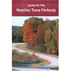 Show details of Guide to the Natchez Trace Parkway (Turtleback).