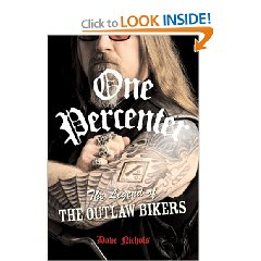 Show details of One Percenter: The Legend of the Outlaw Biker (Hardcover).